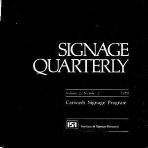 Signage Quarterly – Vol 2 – No 2 – 1979 – Carwash Signage Program