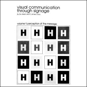 Visual Communication Through Signage Volume 1: Perception of the Message (1974)