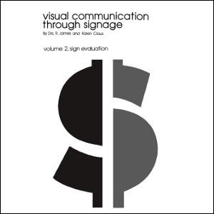 Visual Communication Through Signage Volume 2: Sign Evaluation (1975)